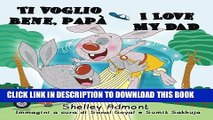 [PDF] Italian Kids books: Ti voglio bene, papa-I Love My Dad (Italian English Bilingual -italian
