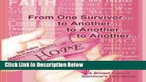 [Best Seller] From One Survivor       to Another       to Another       to Another  A Breast