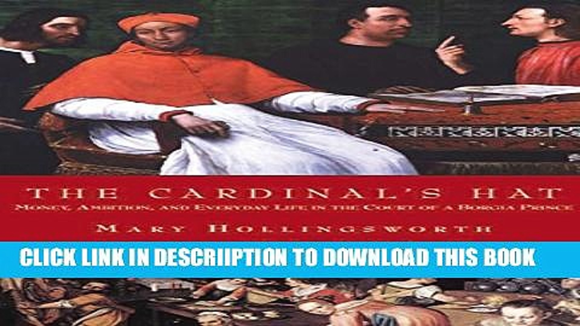 The Cardinals Hat: Money, Ambition, and Housekeeping in a Renaissance Court