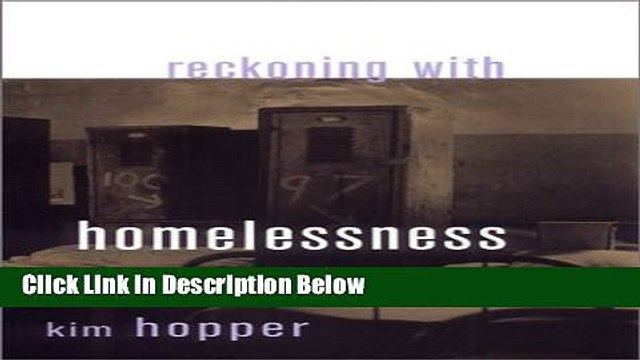 [Get] Reckoning with Homelessness (Anthropology of Contemporary Issues) Free New