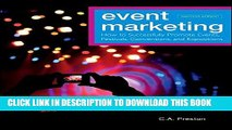 [PDF] Event Marketing: How to Successfully Promote Events, Festivals, Conventions, and Expositions