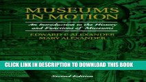 [PDF] Museums in Motion: An Introduction to the History and Functions of Museums (American