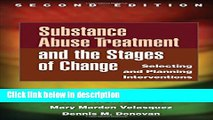 [Get] Substance Abuse Treatment and the Stages of Change, Second Edition: Selecting and Planning