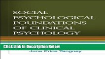 [Reads] Social Psychological Foundations of Clinical Psychology Online Books