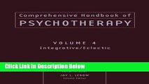 [Best] Comprehensive Handbook of Psychotherapy, Integrative / Eclectic (Volume 4) Online Books