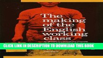 [PDF] The Making of the English Working Class Popular OnlineClick Here #U#