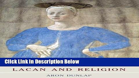 [Get] Lacan and Religion (Key Thinkers in the Study of Religion) Free New