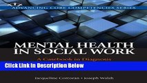 [Fresh] Mental Health in Social Work: A Casebook on Diagnosis and Strengths Based Assessment (2nd