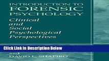 [Fresh] Introduction to Forensic Psychology: Clinical and Social Psychological Perspectives New