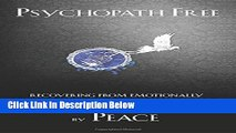 [Best Seller] Psychopath Free: Recovering from Emotionally Abusive Relationships With Narcissists,