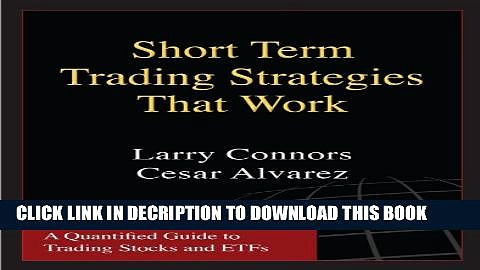 [PDF] Short Term Trading Strategies That Work Full Online