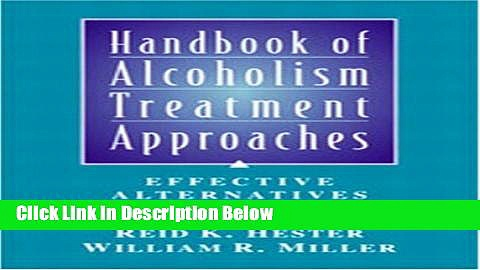 [Best Seller] Handbook of Alcoholism Treatment Approaches: Effective Alternatives, 3rd Edition