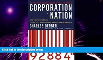 Big Deals  Corporation Nation: How Corporations are Taking Over Our Lives -- and What We Can Do
