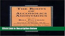 [Best Seller] The Roots of Alcoholics Anonymous Ebooks Reads