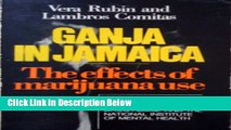 [Best Seller] Ganja in Jamaica: A Medical Anthropological Study of Chronic Marihuana Use (New