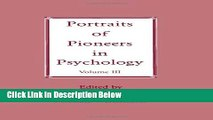 [Fresh] Portraits of Pioneers in Psychology: Volume III (Portraits of Pioneers in Psychology
