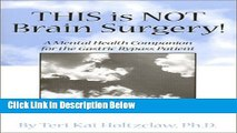 [Fresh] This is NOT Brain Surgery! A Mental Health Companion for the Gastric Bypass Patient New
