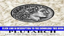 Collection Book PLUTARCH: Lives of the noble Grecians and Romans (Complete and Unabridged)