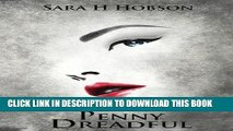 [PDF] Penny Dreadful (The Penny Dreadful Series Book 1) Full Colection