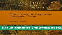 New Book The Ancient Egyptian Pyramid Texts (Writings from the Ancient World)