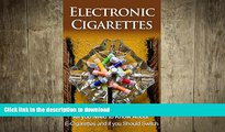READ  Electronic Cigarettes: All you need to know about E-Cigarettes and if you should switch
