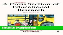 [Get] A Cross Section of Educational Research: Journal Articles for Discussion and Evaluation Free