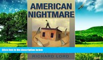 Must Have  American Nightmare: Predatory Lending and the Foreclosure of the American Dream