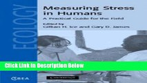 [Best] Measuring Stress in Humans: A Practical Guide for the Field (Cambridge Studies in