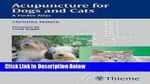 [Fresh] Acupuncture for Dogs and Cats: A Pocket Atlas Online Ebook