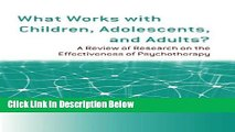 [Reads] What Works with Children, Adolescents, and Adults?: A Review of Research on the