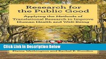 [Best] Research for the Public Good: Applying Methods of Translational Research to Improve Human
