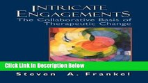 [Get] Intricate Engagements: The Collaborative Basis of Therapeutic Change (The Library of Object