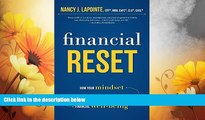 READ FREE FULL  Financial Reset: How Your Mindset About Money Affects Your Financial Well-Being