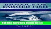 Read Biology of Farmed Fish.  PDF Free