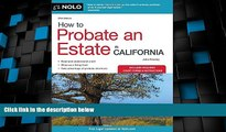 Big Deals  How to Probate an Estate in California (How to Probate an Estate in Calfornia)  Free