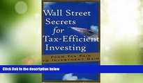 Big Deals  Wall Street Secrets for Tax-Efficient Investing: From Tax Pain to Investment Gain  Free