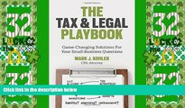 Must Have PDF  The Tax and Legal Playbook: Game-Changing Solutions to Your Small-Business