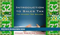 Big Deals  Introduction to Sales Tax for Amazon FBA Sellers: Information and Tips to Help FBA