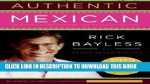 New Book Authentic Mexican 20th Anniversary Ed: Regional Cooking from the Heart of Mexico