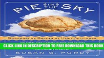 Collection Book Pie in the Sky Successful Baking at High Altitudes: 100 Cakes, Pies, Cookies,