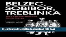 Read Belzec, Sobibor, Treblinka: The Operation Reinhard Death Camps  PDF Free