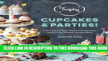 New Book Trophy Cupcakes and Parties!: Deliciously Fun Party Ideas and Recipes from Seattle s