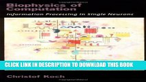 [PDF] Biophysics of Computation: Information Processing in Single Neurons (Computational