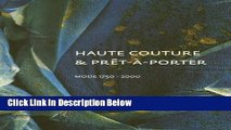 [Fresh] Haute Couture   Pret-A-Porter: Mode 1750-2000: A Choice from the Costume Collection,