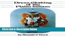 [Best Seller] Dress Clothing of the Plains Indians (The Civilization of the American Indian