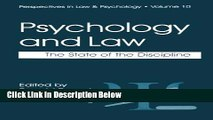 [Best] Psychology and Law: The State of the Discipline (Perspectives in Law   Psychology) Free Books