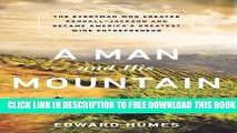 Collection Book A Man and his Mountain: The Everyman who Created Kendall-Jackson and Became