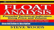 [Get] Float Analysis: Powerful Technical Indicators Using Price and Volume Free New