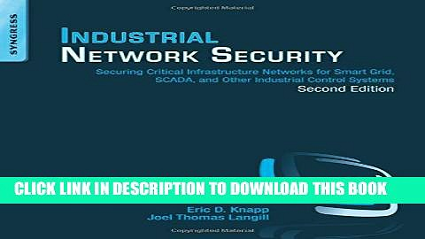 [PDF] Industrial Network Security: Securing Critical Infrastructure Networks for Smart Grid,