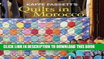 [PDF] Kaffe Fassett s Quilts in Morocco: 20 designs from Rowan for patchwork and quilting Full